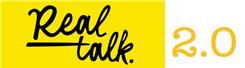 Real Talk 2.0